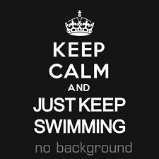 1 x Keep Calm And Just Keep Swimming Sticker Vinyl Decal Chive Chivette Carry On