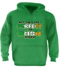 I'm Perfect & Irish Too! Hoodie St.Patricks GREEN BEER Pub Drinking Lucky