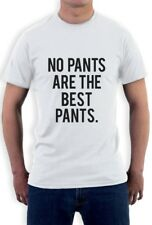 NO PANTS ARE THE BEST PANTS T-Shirt HIPSTER TUMBLER FASHION CARA SWAG DOPE TEE