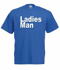 LADIES MAN funny tee present NEW Boys Girls Kids size T SHIRT TOP Age 1-15 Years