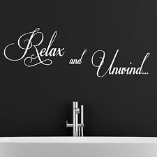 BATHROOM QUOTE, Relax, Unwind, Large Wall Sticker, Decal, Wallart, SS112