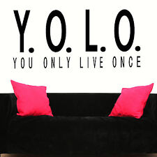 LARGE QUOTE YOU ONLY LIVE ONCE YOLO WALL STICKER BIG NEW ART UK TRANSFER DECAL