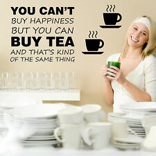 Wall Art Sticker You Can't Buy Happiness But You Can Buy Tea Kitchen Wall Decal