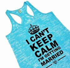 I Can't Keep Calm I'm Getting Married Tank Top Wedding Shower Gift For Bride