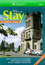 Where to Stay in Northern Ireland 1997 (Where to Stay Series), Northern Ireland