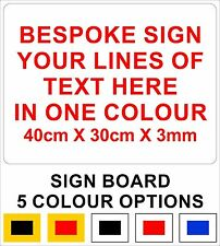 Bespoke Rigid Sign Board with Your Custom Vinyl Text 30cm x 40cm
