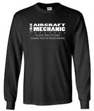 I'm An Aircraft Mechanic I'm Never Wrong Long Sleeve T-Shirt Occupation Men Tee
