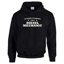 Of Course I'm Awesome I'm A Diesel Mechanic Mens Funny Hoodie Hooded Sweatshirt
