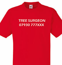 TREE SURGEON GIFT T SHIRT PERSONALISED PHONE NUMBER BUSINESS TEE CONTACT DETAILS