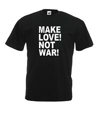 MAKE LOVE NOT WAR peace music festival xmas birthday gift idea boys girls TSHIRT