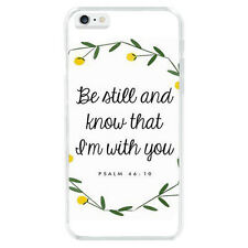 Be Still and know that i'm with you Bible Psalm 46:10 Case Cover For iphone 6