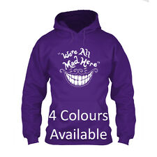 We're All Mad Here Alice In Wonderland Cheshire Cat Tshirt disney Hoodie funny