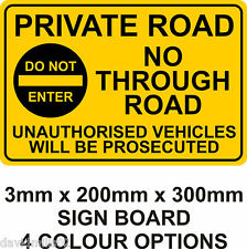 Private Road No Through Road No Unauthorised Vehicles