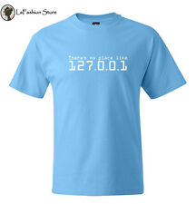 There is no place like 127.0.0.1 Home T-shirt Cool Linux Geek Computer Network