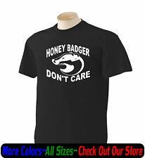 Honey Badger Dont care Funny T Shirt