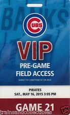 2015 CHICAGO CUBS VIP PRE-GAME FIELD ACCESS PASS FROM GAME 21 ON 5/16/2015
