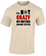 SHELDON COOPER T SHIRT - IM NOT CRAZY - BIG BANG THEORY T SHIRT - GEEK T SHIRT