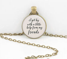 Beatles I get by with a little help from my friends Pendant Necklace or Key Ring