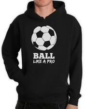 Soccer - Ball Like a Pro Gift for Soccer Lovers Hoodie Cool