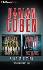 Harlan Coben - Six Years and Stay Close 2-In-1 Collection by Harlan Coben...