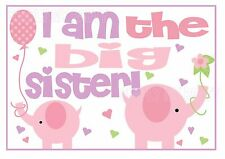 IRON ON TRANSFER / STICKER -  I AM THE BIG SISTER  FOR ANY COLOUR T-SHIRT