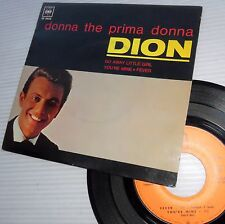 DION Donna the prima donna + 3 more FRENCH 45 CBS EP 5625 Picture sleeve e5123