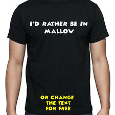 I'D RATHER BE IN MALLOW T SHIRT FUNNY PERSONALISED TEE STUDENT