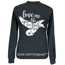 "Girlie Girl Originals ""Duck Season"" Long Sleeve Unisex Fit T-Shirt"