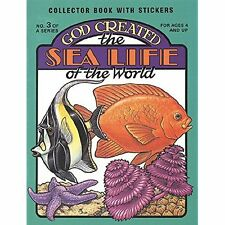 God Created the Sea Life of the World (Sticker and Coloring Book) Earl Snellenbe