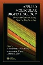 Applied Molecular Biotechnology : The Next Generation of Genetic Engineering