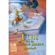 Elvis and the Memphis Mambo Murders Webb, Peggy