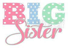 IRON ON TRANSFER or STICKER - BIG SISTER - POLKA DOT T-SHIRT TRANSFER PINK BLUE