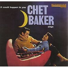 Chet Baker Sings: It Could Happen To You [Original Jazz Classics Remasters] Chet