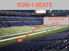 1 Front row Indianapolis Colts vs Houston Texans Tickets section 144 row 1