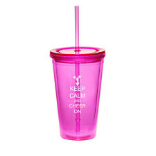 16oz Double Wall Acrylic Tumbler Pool Cup With Straw Keep Calm and Cheer On