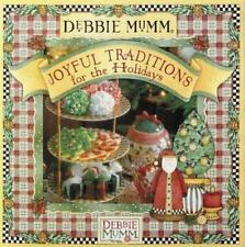 Debbie Mumm's Joyful Traditions for the Holidays Hardcover Book Christmas