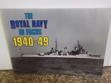 The Royal Navy in Focus: 1940-49 by Maritime Books (Paperback, 1984)