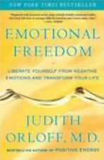 Emotional Freedom : Liberate Yourself from Negative Emotions and Transform Your…