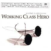 Working Class Hero: A Tribute to John Lennon by Various Artists (CD, Oct-1995, H