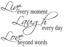 Lounge Vinyl Wall Art Quote Live Every Moment