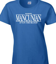 Mancunian Ladies T-Shirt - 100% Mancunian It's In The Blood - Manchester Gift