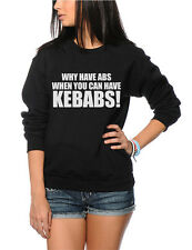Why have Abs When You Can Have Kebabs - Funny Slogan Kids Sweatshirt
