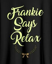 Frankie Says Relax Distressed T Shirt Tee 80s Funny Birthday Gift New Unisex Top