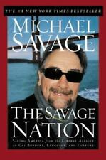 The Savage Nation : Saving America from the Liberal Assault on Our Borders, Lang