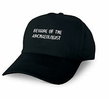 BEWARE OF THE ARCHAEOLOGIST PERSONALISED BASEBALL CAP ARCHAEOLOGIST XMAS GIFT CU