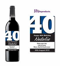 PERSONALISED 40th BIRTHDAY WINE, CHAMPAGNE or BEER/CIDER BOTTLE LABEL