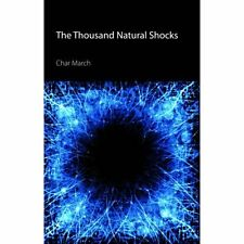 The Thousand Natural Shocks Char March