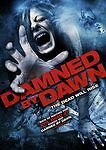 Damned by Dawn DVD Horror Movie Evil Dead Spooky Scary Bloody 2010