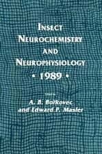 Experimental and Clinical Neuroscience Ser.: Insect Neurochemistry and...