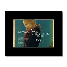 GEMMA HAYES - The Roads Don't Love You Mini Poster